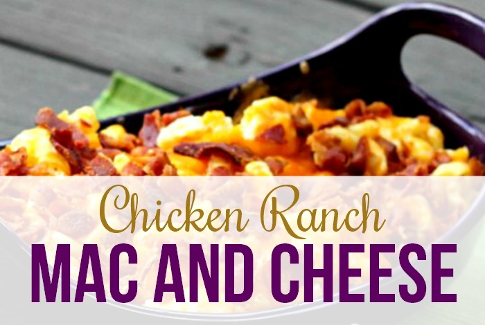 Chicken Ranch Mac and Cheese