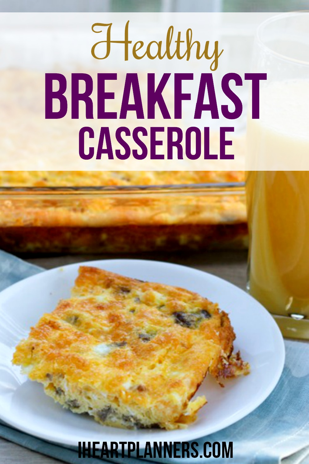 Healthy Breakfast Casserole With Eggs I Heart Planners