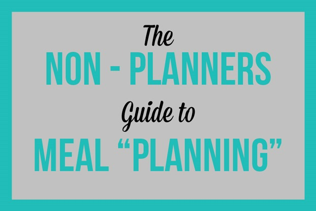"""The Non Planner's Guide to Menu """"Planning"""""""