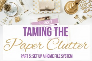 Taming the Paper Clutter Challenge, Part 5