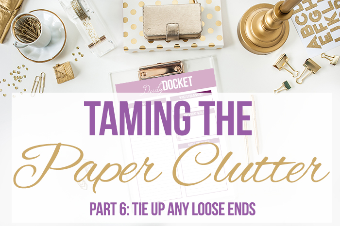 Taming the Paper Clutter Challenge, Part 6