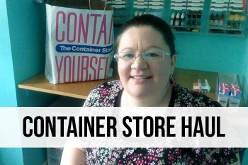 Container Store and Dollar Tree Organizing Haul!