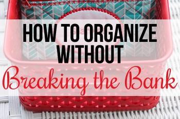 OrganizeWithoutBreakingBankHorizontal