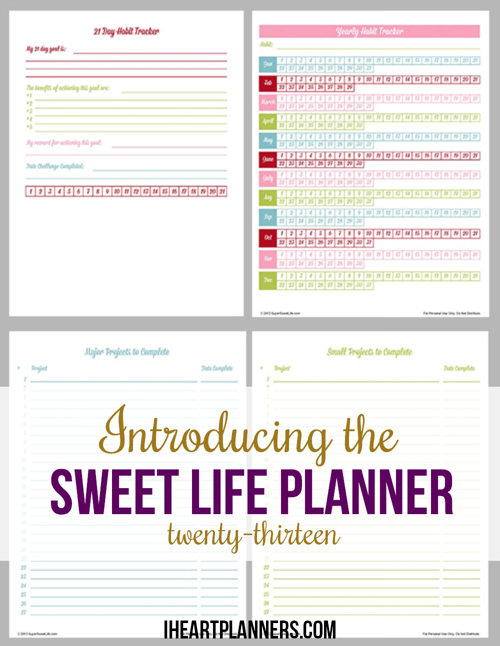 Introducing the Sweet Life Planner 2013 - a great way to stay organized! Use this planner and calendar to organize your home, family, business, and anything else that overwhelms you!