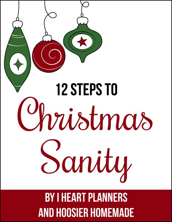 12 Steps to Christmas Sanity Challenge - how to have a stress free holiday season