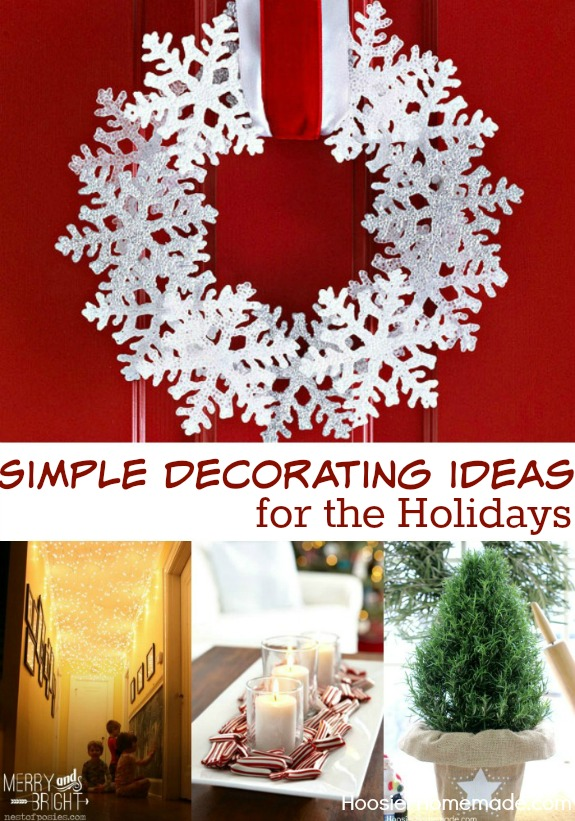 Simple Decorating Ideas for the Holidays
