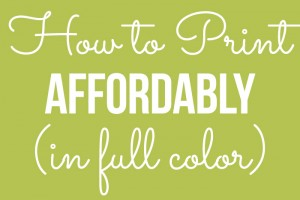 How to Print in Full Color on a Budget