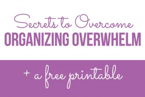 How to Overcome Organizing Overwhelm
