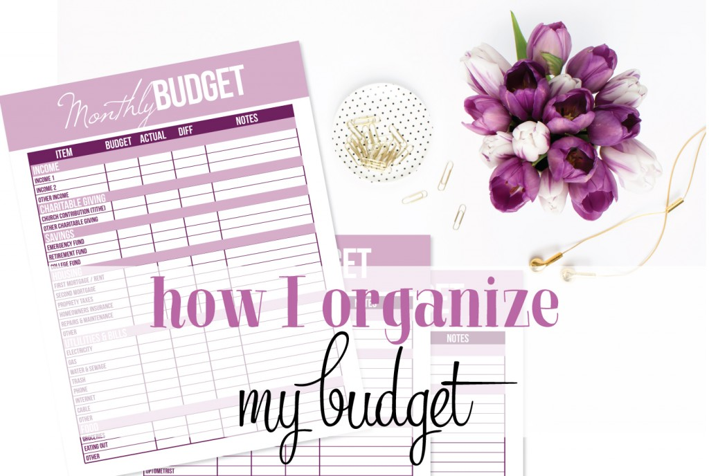 How I organize my budget (using my favorite digital budgeting system).