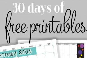 30 Days of Free Printables!