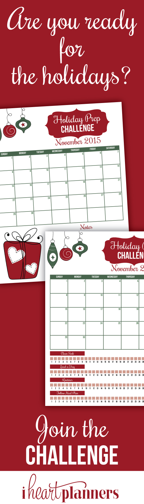 Join us for the holiday prep challenge and get organized for the holidays. Avoid the last minute Christmas rush this year!