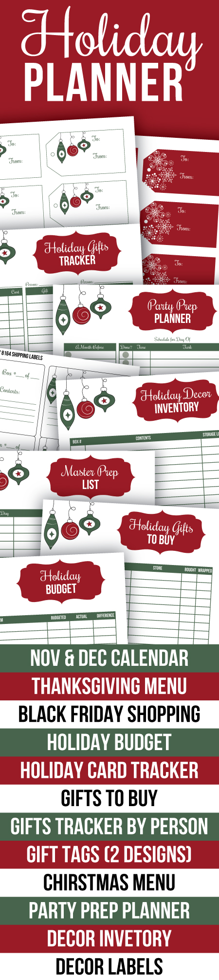 Printable Holiday Planner - everything you need to be organized this Christmas and Thanksgiving. Includes Nov and Dec calendars, Thanksgiving menu planner, Black Friday shopping list, holiday budget, holiday card tracker, gift lists, printable gift tags, Christmas menu planner, party prep planner, decor inventory, decor labels, etc.