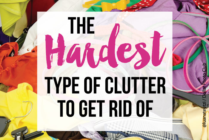 The hardest type of clutter to get rid of and what to do about it. It's hard to get organized if you don't face this clutter.
