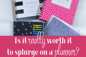 Is It Worth It to Splurge on a Planner?