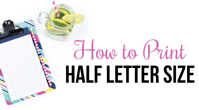 How to Print Half Letter Sizes Planner Inserts   I Heart Planners