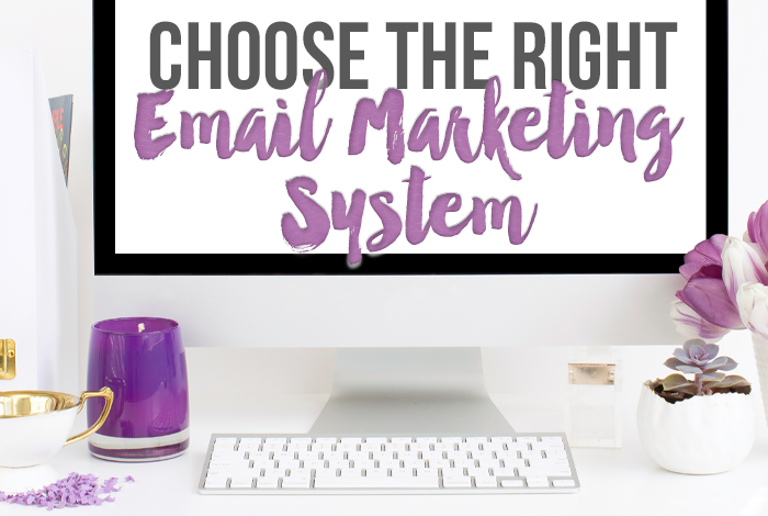 How to Choose the Right E-mail Marketing System