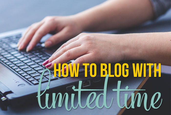 How to Blog with Limited Time