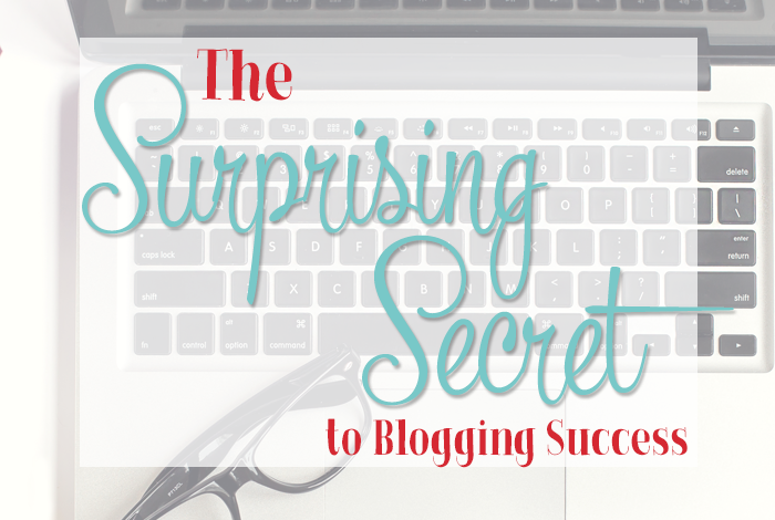The Surprising Secret to Blogging Success