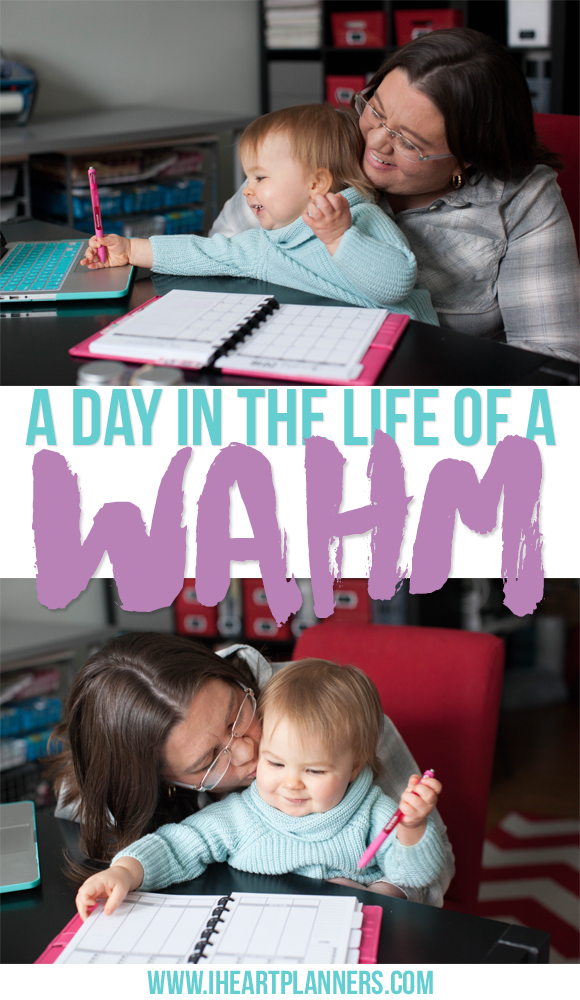 A Day in the Life of a WAHM - iheartplanners.com