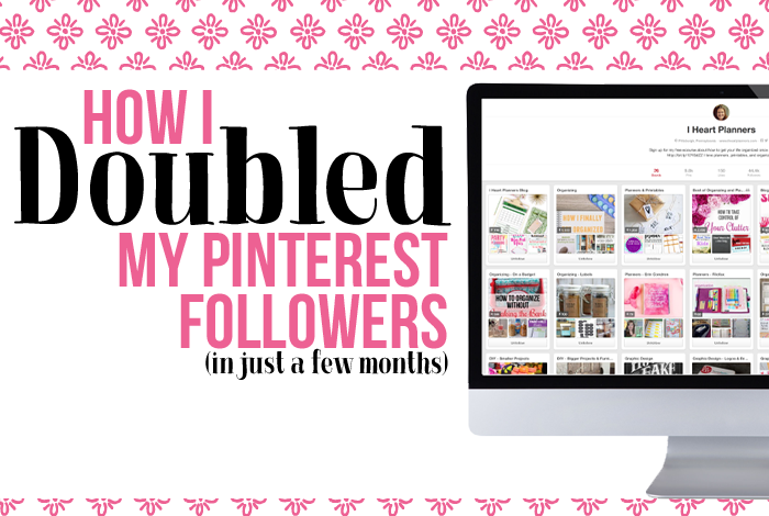 How I Doubled My Pinterest Following