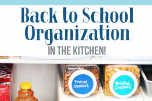 Back to School Organization – in the Kitchen!