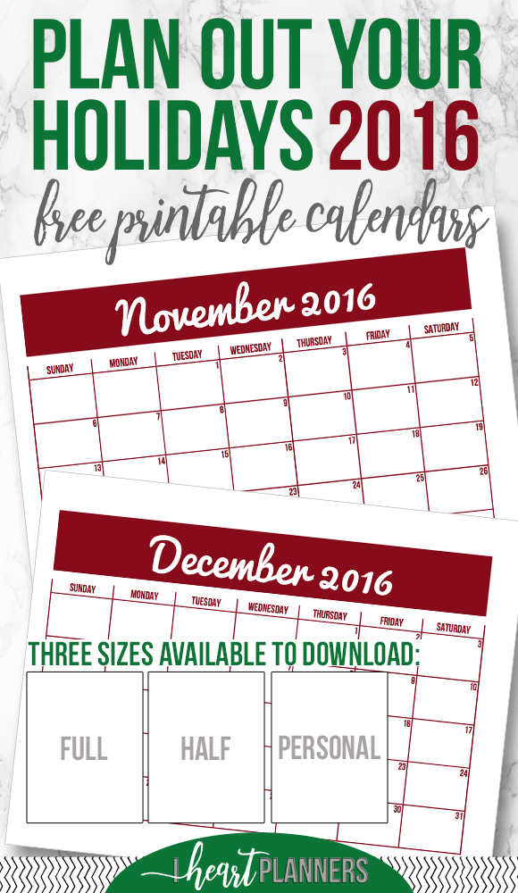 Free Downloadable Calendars - Plan out your holidays this year with these free printables available in full size, half size and personal size, and get my tips for simplifying the season. - iheartplanners.com