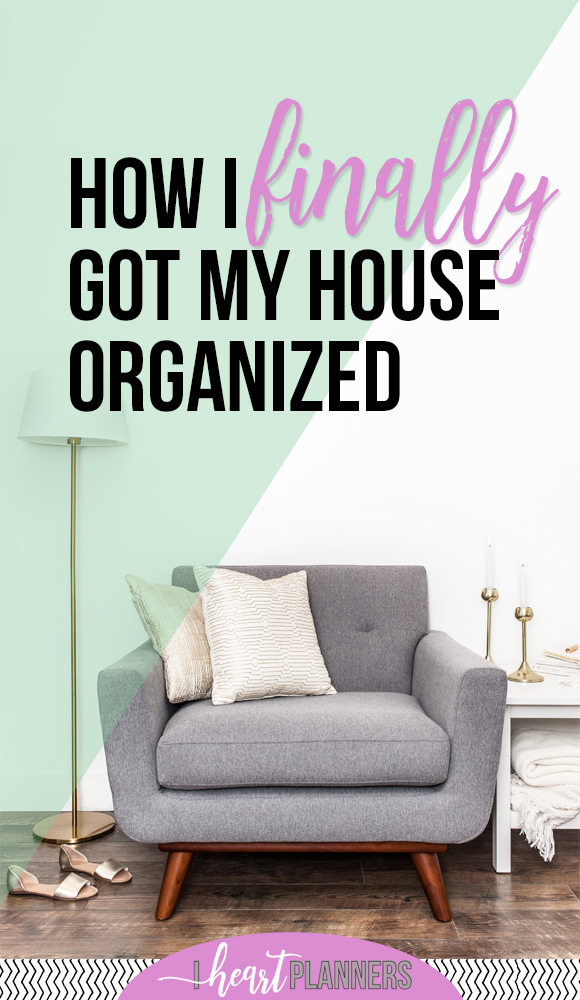 I've been feeling pretty frustrated that things are not as a tidy as I would prefer. From a lot of emails I get from you all, I know a lot of you feel the same way. Here's how I finally got my house organized. - www.iheartplanners.com