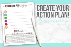 Action Plan: Finish Up Your Goal-Setting