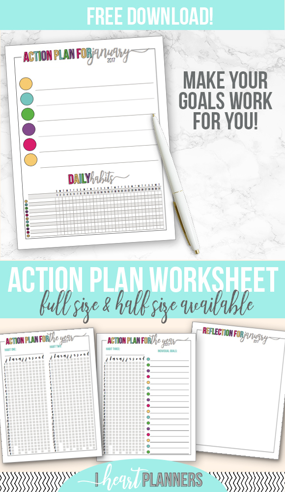 Now it's time to put all our prep work into an action plan! This is the third and final part of the goal setting series. Free worksheet download available in full size and half size. - www.iheartplanners.com