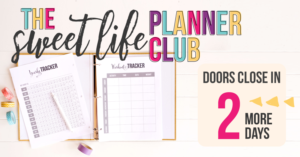 The Sweet Life Planner Club has a HUGE library of pretty printables PLUS we're adding new ones EVERY single week, based on what members request. Join the club before the doors close!