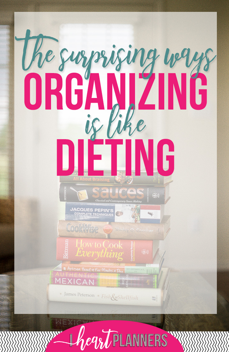 "I've recently been reading a book about ""dieting"" that is also teaching me a lot about getting organized! Both organizing and eating differently involve changing our habits. Visit the blog for the surprising ways that organizing is like dieting. - iheartplanners.com"