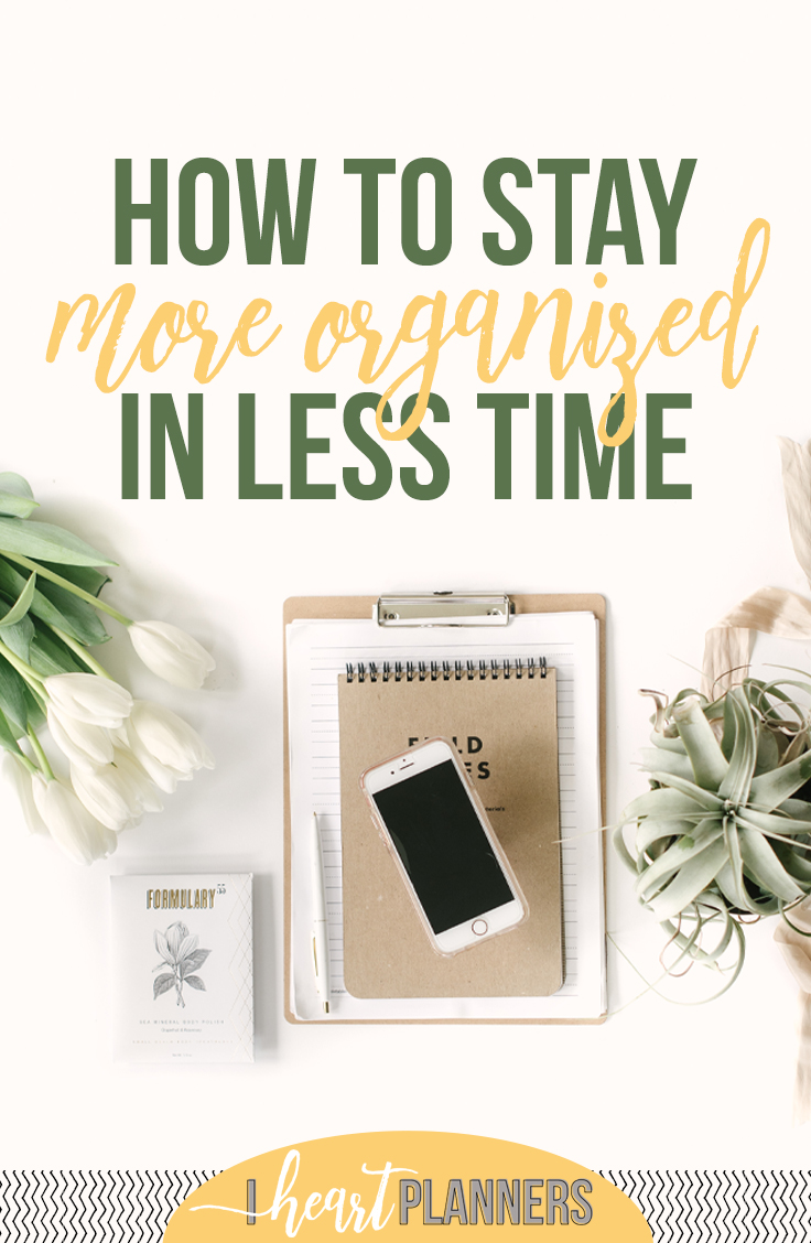 It really takes less time than you think to get and stay organized! You probably can't overhaul your entire home in one weekend, but you can make huge progress. Here are some of my tips that you can try today! - www.iheartplanners.com