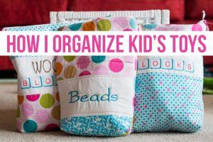 How I Organize Kid's Toys