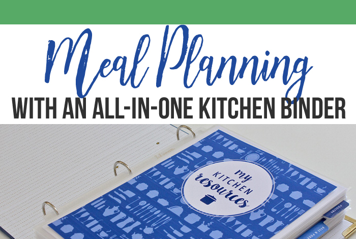 Meal Planning With an All-In-One Kitchen Binder