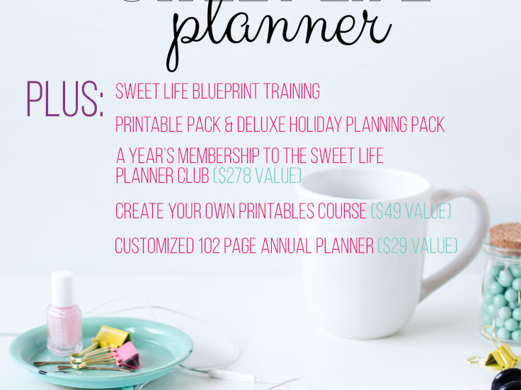 WIN a Sweet Life Planner + an Annual Membership to The Sweet Life Planner Club!