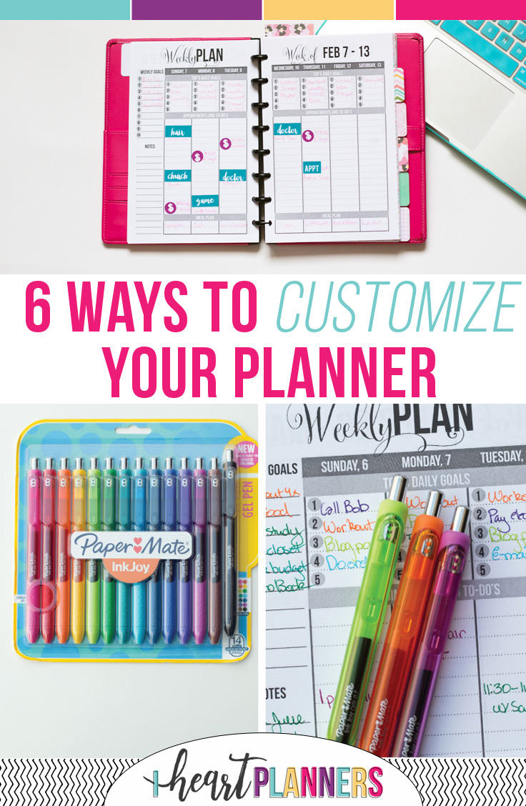 Six ways to customize your planner - Planning is super personal, right? So go ahead and personalize your planner with these ideas like using planner stickers, color coding your planner, and so much more.