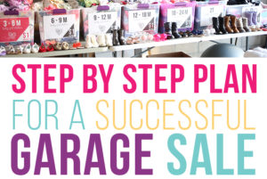 Your step by step guide to having a successful garage sale. I'll show you how to have an organized garage sale, how to price items for your garage sale, how to plan your garage sale, and more to maximize your garage sale profits! I created the ULTIMATE garage sale printable pack (and there's even a free printable download to help you get started)!