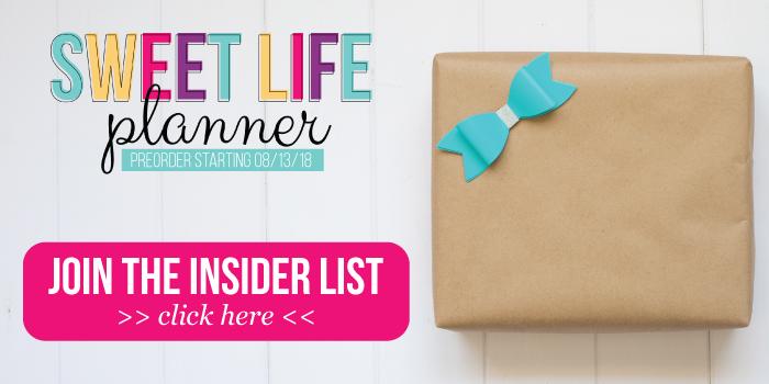 Sweet Life Planner Insider List
