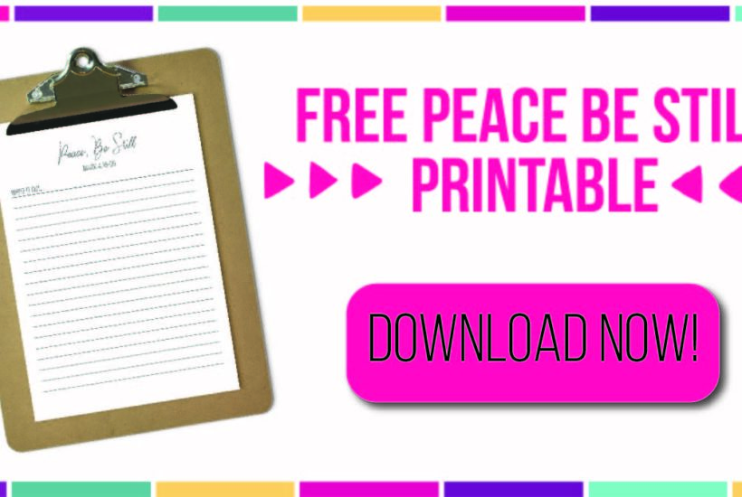 7 Days of Free Printables – Peace, Be Still, Scripture Pack