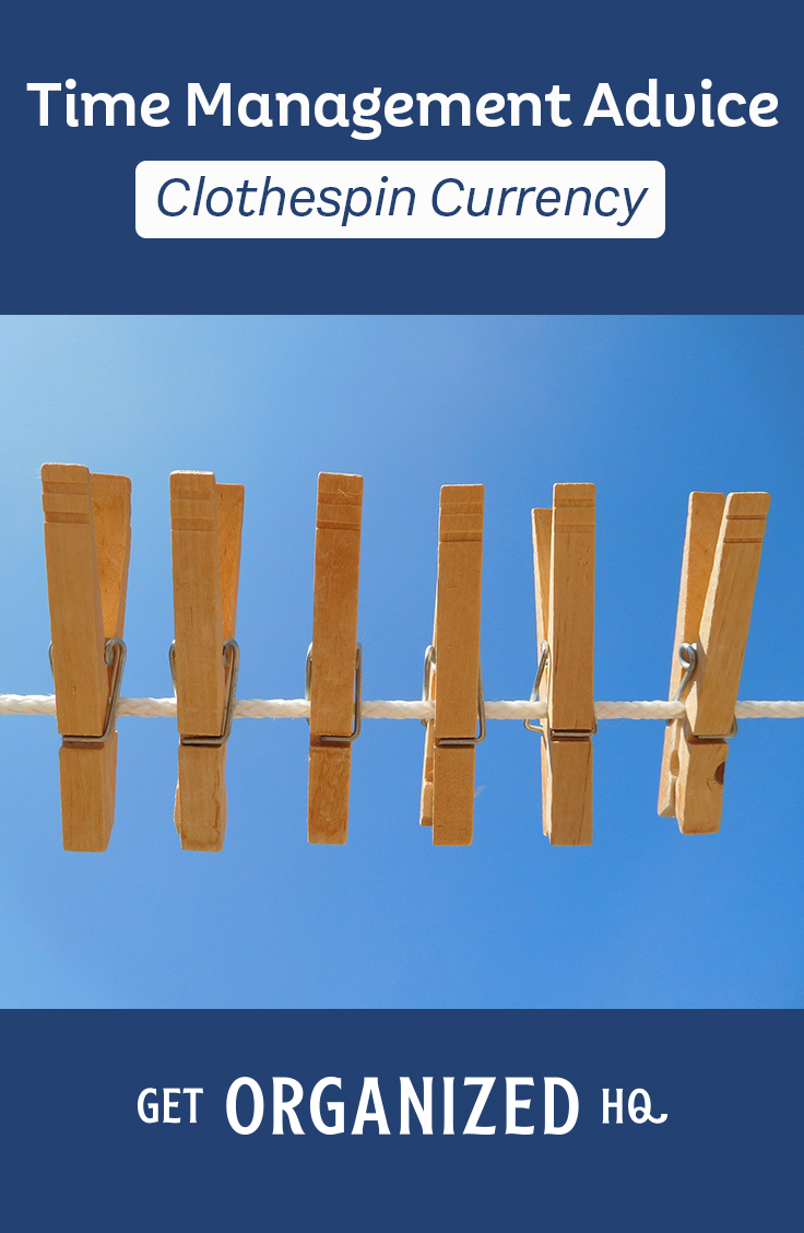 Clothespin Currency - Time Management